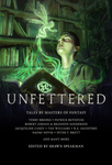 Shawn Speakman (szerk.): Unfettered