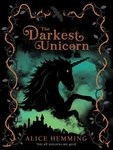 Alice Hemming: The Darkest Unicorn