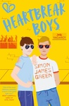 Simon James Green: Heartbreak Boys