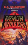 R. A. Salvatore: The Demon Awakens