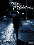 Bill Bridges – Rick Chillot – Ken Cliffe – Mike Lee: The World of Darkness