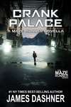 James Dashner: Crank Palace