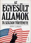 John Lukacs: Az Egyesült Államok 20. századi története