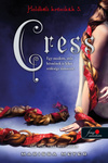 Marissa Meyer: Cress