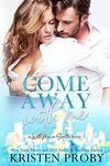 Kristen Proby: Come Away With Me
