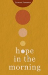 Courtney Peppernell: Hope in the Morning