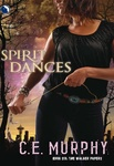 C. E. Murphy: Spirit Dances