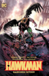Robert Venditti: Hawkman 3. – Darkness Within