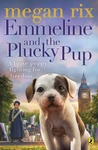 Megan Rix: Emmeline and the Plucky Pup