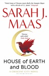 Sarah J. Maas: House of Earth and Blood