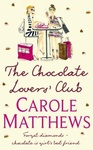 Carole Matthews: The Chocolate Lovers' Club