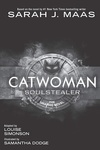 Sarah J. Maas: Catwoman: Soulstealer – The Graphic Novel