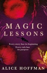 Alice Hoffman: Magic Lessons