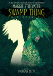 Maggie Stiefvater: Swamp Thing: Twin Branches