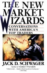 Jack D. Schwager: The New Market Wizards