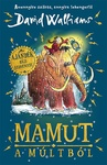 David Walliams: Mamut a múltból