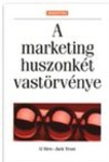 Al Ries – Jack Trout: A marketing huszonkét vastörvénye