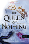 Holly Black: The Queen of Nothing – A semmi királynője