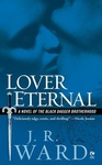 J. R. Ward: Lover Eternal