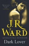 J. R. Ward: Dark Lover