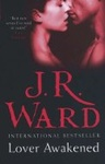 J. R. Ward: Lover Awakened