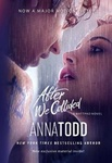 Anna Todd: After We Collided