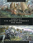 Sara E. Phang – Douglas Kelly – Peter Londey – Iain Spence (szerk.): Conflict in Ancient Greece and Rome