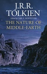 J. R. R. Tolkien: The Nature of Middle-earth