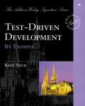 Kent Beck: Test-Driven Development By Example