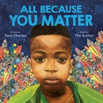Tami Charles – Bryan Collier: All Because You Matter