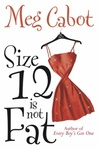 Meg Cabot: Size 12 Is Not Fat