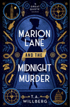 T. A. Willberg: Marion Lane and the Midnight Murder