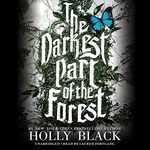 Holly Black: The Darkest Part of the Forest