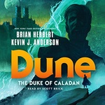 Brian Herbert – Kevin J. Anderson: Dune: The Duke of Caladan
