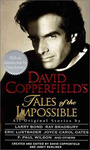 David Copperfield (szerk.): David Copperfield's Tales of the Impossible