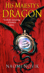 Naomi Novik: His Majesty's Dragon