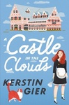 Kerstin Gier: A Castle in the Clouds