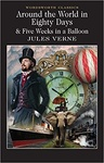 Jules Verne: Around the World in Eighty Days / Five Weeks in a Balloon