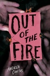 Andrea Contos: Out of the Fire