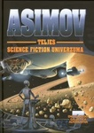 Isaac Asimov: Asimov teljes science fiction univerzuma VII.