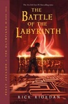 Rick Riordan: The Battle of the Labyrinth