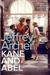 Jeffrey Archer: Kane and Abel