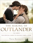 Tara Bennett: The Making of Outlander – The Official Guide to Seasons Three & Four