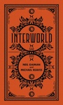 Neil Gaiman – Michael Reaves: Interworld