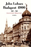 John Lukacs: Budapest, 1900