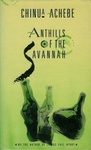 Chinua Achebe: Anthills of the Savannah