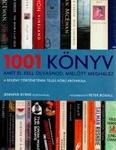 Peter Boxall (szerk.): 1001 könyv, amit el kell olvasnod, mielőtt meghalsz