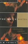 D. M. Thomas: The White Hotel