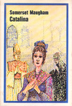 William Somerset Maugham: Catalina