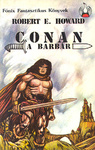 Robert E. Howard: Conan, a barbár